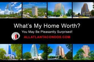 What's My Home Worth? Atlanta Condos and High-Rises