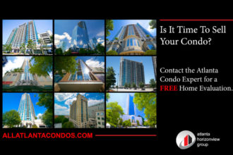 Looking To Sell Your Home or Condo In Atlanta - ALLATLANTACONDOS.COM